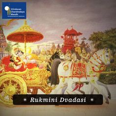 Today is the appearance day of Srimati Rukmini Devi, one of Krishna's primary queens in Dwaraka.