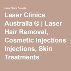 Laser Clinics Australia ® | Laser Hair Removal, Cosmetic Injections, Skin Treatments