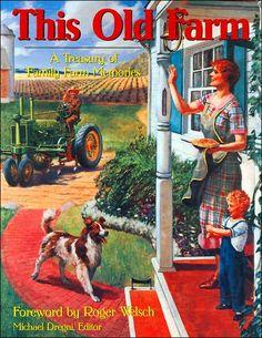 This Old Farm: A Treasury of Family Farm Memories
