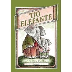 Tío Elefante. Arnold Lobel. +6