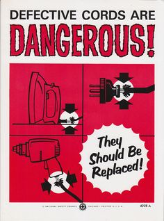 Vintage Workplace Safety Poster National Safety Council - Defective Cords Are Dangerous Fire Safety Poster, Safety Posters, Safety Quotes, Safety Pictures, Science Electricity, National Safety, Industrial Safety, Electrical Safety, Safety Training