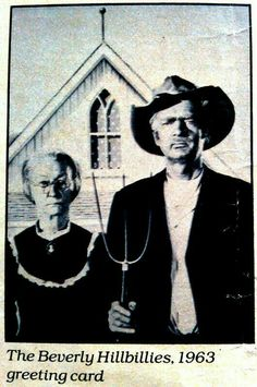 From the original Life magazine article on American Gothic parodies. The caption reads 'The Beverly Hillbillies 1963 greeting card' American Gothic House, Grant Wood American Gothic, American Gothic Parody, Funny Images, Funny Photos, The Beverly Hillbillies, Art Grants, Modern Pictures, Art Institute Of Chicago