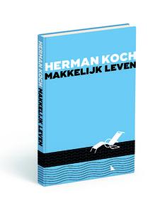 #Boekenweekgeschenk van Herman Koch Herman Koch schrijft het Boekenweekgeschenk 2017. De titel is Makkelijk leven. Synopsis Makkelijk leven:Tom Sanders is een gevierd schrijver van zelfhulpboeken en hij leidt een gelukkig leven met Julia en twee…
