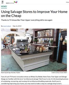 "May 16, 2019 - ""Using Salvage Stores to Improve Your Home on the Cheap"" by Judy Colbert in the Money section of Next Avenue After colorful commentary that surfaces advantages of using old materials in new designs, Colbert writes: Pete Theodore, marketing manager for Second Chance, in Baltimore, cites another advantage of salvage: ""It's an environmentally sustainable practice. It saves raw..."