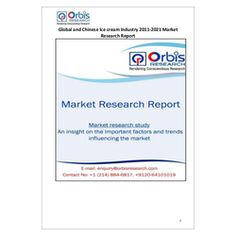 The ''Global and Chinese Ice cream Industry, 2011-2021 Market Research Report'' is a professional and in-depth study on the current state of the global Ice cream industry with a focus on the Chinese market.   Browse the full report @ http://www.orbisresearch.com/reports/index/global-and-chinese-ice-cream-industry-2011-2021-market-research-report .  Request a sample for this report @ http://www.orbisresearch.com/contacts/request-sample/96528 .