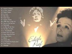 Edith Piaf - The Greatest Hits Full Album | Meilleures chansons de Edith Piaf 1. La Vie en Rose - Edith Piaf 2. Non Je Ne Regrette Rien - Edith Piaf 3. Padam...