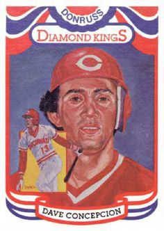 """""""Dave Concepcion"""" for Donruss Diamond Kings baseball card series in 1984 by Dick Perez Baseball Gear, Baseball Equipment, Reds Baseball, Baseball Field, Baseball Cards, Badminton Tips, King Card, Johnny Bench, Pete Rose"""