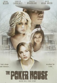 The Poker House - Jennifer Lawrence is great playing this tough hard luck kid with too many responsibilities -- plays essentially the same kid in Winter's Bone, another one I love