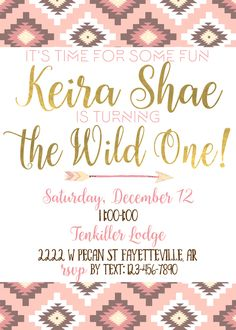 Wild One Birthday Invitation, Boho Aztec Tribal Baby Girl Shower Bachelorette Party Digital Design Pink and Gold First Birthday by SouthernGypsyD on Etsy https://www.etsy.com/listing/246560607/wild-one-birthday-invitation-boho-aztec