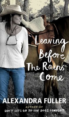 Leaving Before The Rains Come by Alexandra Fuller ... Follows the author's  upbringing in Africa that was overshadowed by the Rhodesian wars, her complicated parents and her courtship with her American ex-husband.  Find this book @ your Library here http://hpl.iii.com:2088/record=b1210879~S1
