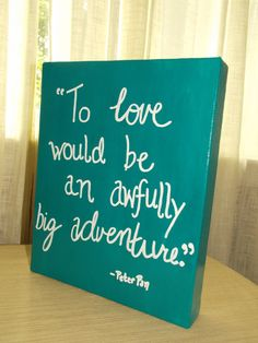 8 by 10 Canvas Painting Peter Pan Quote by designbyserendipity, $12.00