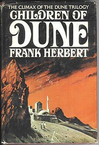 The third of the Dune novels and the last that I read. I love Herbert's universe so much - I should read the rest of the Dune books some day. But there's just so many books out there to be had. Oh, so many.