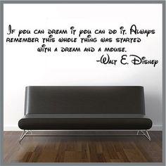 Walt Disney Quote Vinyl DECAL STICKER WALL ART