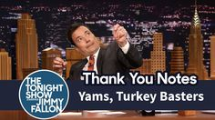 Thank You Notes: Yams, Turkey Basters Jimmy Fallon Justin Timberlake, Tonight Show, Yams, Thank You Notes, To My Future Husband, Movie Tv, Lol, My Love, Turkey