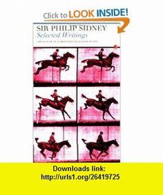 Selected Writings (9780415942324) Sir Philip Sidney, Richard Dutton , ISBN-10: 0415942322  , ISBN-13: 978-0415942324 ,  , tutorials , pdf , ebook , torrent , downloads , rapidshare , filesonic , hotfile , megaupload , fileserve