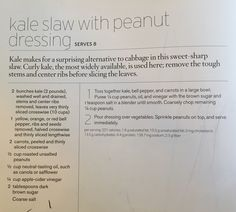 Peanut Kale Slaw from Power Foods. Great peanut dressing to use on noodles.