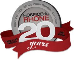 Hospice du Rhone is the largest international Rhone wine tasting in the world. It celebrates its 20th anniversary in Paso Robles on April 26-28, 2012. www.hospicedurhone.org