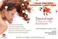 ESENCIA DE MUJER El Arte de la Feminidad MADRID + Taller para niños Autoestima y Asertividad para niños! http://www.miticavivencial.es/curso-completo.php?id=13