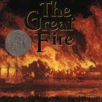 The Great Fire by Jim Murphy. (Non-fiction book about the the 1871 Chicago fire with accounts from people who lived through it. ) Find this under F 1995 j Guided Reading Level - R