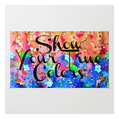 Show Your True Colors Rainbow Colorful Typography … Rug ($28) ❤ liked on Polyvore featuring home, rugs, multicolor rug, machine washable area rugs, colorful area rugs, chevron rugs and multi colored rugs