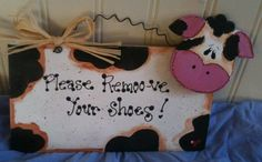 Cow Please remove your shoes sign wooden craft country barn home decor remoove