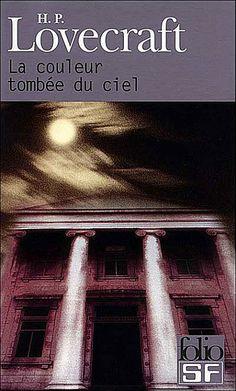 La couleur tombée du ciel - H.P. Lovecraft
