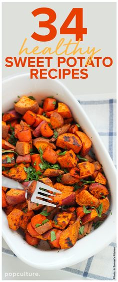 This time of year, everyone seems to go crazy about sweet potatoes and it's tough to decide the best way to cook with these super tubers. We've got 34 delicious healthy recipes you'll love. Popculture.com #sweetpotato #recipe #healthyrecipe #healthysidedish #sidedish #