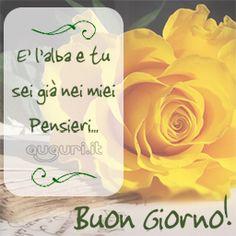 Spedizione cartoline mobile - Auguri.it Good Morning Good Night, Good Day, Some Words, Happy Day, Place Card Holders, Alba, Google, Nostalgia, Scene