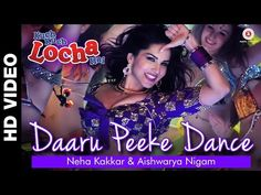 Daaru Peeke Dance Lyrics Download Official Full Video song 1080p Sunny Leone | Latest Bollywood songs & Trailer