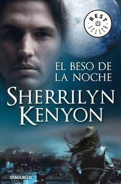 Sherrilyn Kenyon - El beso de la noche