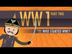 Who Started World War I: Crash Course World History 210 Crash Course World History, Ap World History, History For Kids, Study History, World War One, Modern History, European History, American History, History Classroom