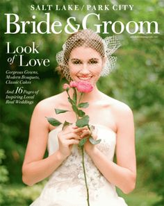 gorgeous new cover of Salt Lake Bride & Groom magazine