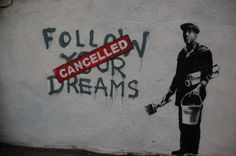 Dream killers.