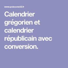 Calendrier grégorien et calendrier républicain avec conversion.