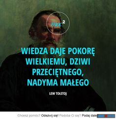 Lew Tołstoj Motivational Quotes, Inspirational Quotes, Quotes By Famous People, Motto, Powerful Words, Self Improvement, Book Quotes, Proverbs, Texts