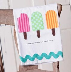 Popsicle tea towel, easy to replicate with applique and rick rack, omit embroidery Sewing Appliques, Applique Patterns, Summer Diy, Summer Crafts, Dish Towels, Tea Towels, Sewing Crafts, Sewing Projects, Mug Rugs
