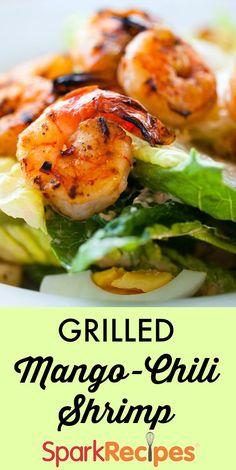 Grilled Shrimp with Mango-Chili Sauce Recipe via @SparkPeople