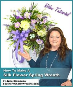 How To Make A Silk Flower Spring Wreath