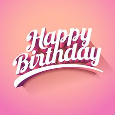 Happy Birthday Images, Wishes, Greetings Cool Happy Birthday Images, Birthday Images Funny, Happy Birthday Best Friend, Happy Birthday Text, Happy Birthday Wallpaper, Happy Birthday Beautiful, Happy Birthday Gifts, Happy Birthday Quotes, Happy Birthday Greetings