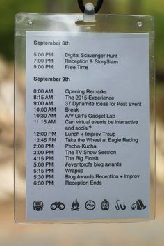 Put event schedule on back of name badge! Brilliant idea!
