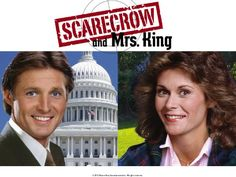 Scarecrow and Mrs. King-I LOVED this show!