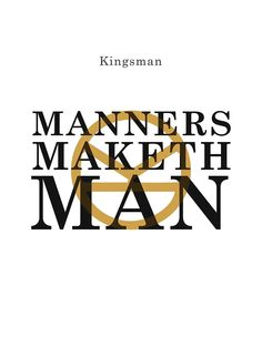 Manners Maketh Man - Kingsman by toughandtender