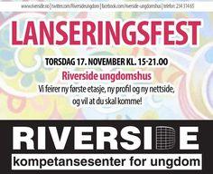 Lanseringsfest – Riverside ungdomshus