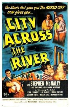 City Across the River (1949)