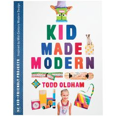 Mid Made Modern Project Book! Do-it-yourselfers ages five and up can go retro with enough projects by legendary designer Todd Oldham to fill entire rooms. Taking inspiration from mid-century designers and artists such as Charles and Ray Eames, Marimekko, Alexander Girard, and Dorothy Draper—Todd Oldham revisits modernism in the new millennium. Bold, vibrant, and kid-friendly, these projects provide days of fun for a new generation of modernists. #68841932 | $17.95