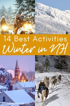 14 Amazing Things to Do In New Hampshire in Winter
