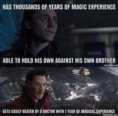 This was my only issue with Ragnarok. Loki is much more powerful than that!<<< I still think Loki never meant to hurt or kill the avengers. He brought them together! Avengers Humor, Marvel Avengers, Funny Marvel Memes, Marvel Jokes, Marvel Heroes, Marvel Comics, Dc Movies, Doctor Strange, Marvel Characters
