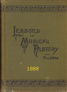 Music history, including history of some intstruments.