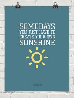 Create your own sunshine #28960