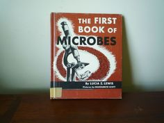The First Book of Microbes Vintage Childrens Book Lucia Z. Lewis 1955 #microbes #vintageScience #kidsBooks #childrensBooks #1950s #vintageBooks